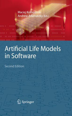Artificial Life Models in Software - Book by Andrew Adamatzky and Maciej Komosinski